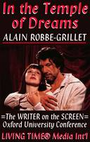 In the Temple of Dreams: The Writer on the Screen - Proceedings of the Oxford University Alain Robbe-Grillet Conference 1996 - Living Time World of Art No. 1 (Paperback)