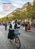 WESTERN MUSLIMS: FROM INTEGRATION TO CONTRIBUTION (Paperback)