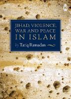 JIHAD, VIOLENCE, WAR AND PEACE IN ISLAM (Paperback)