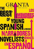 Granta 113: The Best of Young Spanish Language Novelists (Paperback)