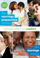 The Marriage Preparation Course and The Marriage Course Introduction for Leaders