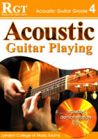 Acoustic Guitar Playing: Grade 4 (Paperback)