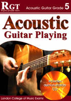 Acoustic Guitar Playing: Grade 5 (Paperback)