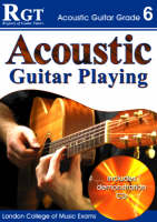 Acoustic Guitar Playing: Grade 6 (Paperback)