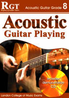 Acoustic Guitar Playing: Grade 8 (Paperback)