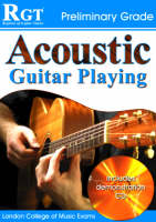 Acoustic Guitar Playing: Preliminary Grade (Paperback)