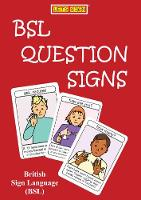 BSL QUESTION SIGNS: British Sign Language
