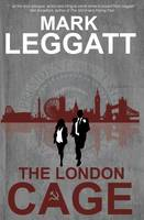 The London Cage - Connor Montrose Series 2 (Paperback)