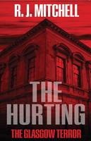 The Hurting: The Glasgow Terror (Paperback)