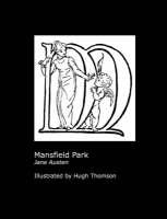 Jane Austen's Mansfield Park. Illustrated by Hugh Thomson. (Paperback)