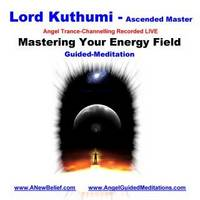 Lord Kuthumi - Mastering Your Energy Fields - Meditation (CD-Audio)