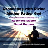 Connecting with Divine Mother Father God Meditation (CD-Audio)