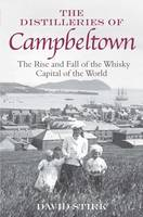 The Distilleries of Campbeltown