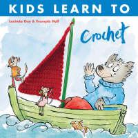 Kids Learn to Crochet (Paperback)