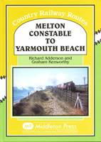 Melton Constable to Yarmouth Beach (Hardback)