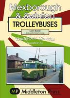 Mexborough and Swinton Trolleybuses - Trolleybuses v. 24 (Paperback)