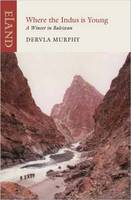 Where the Indus is Young: A Winter in Baltistan (Paperback)