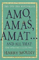 Amos, Amas, Amat ... and All That: How to Become a Latin Lover (Paperback)
