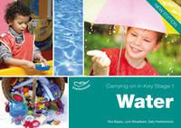 Water - Carrying on in Key Stage 1 (Paperback)