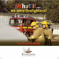What If We Were Firefighters? (Paperback)