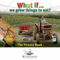 What If We Grew Things to Eat? (Paperback)
