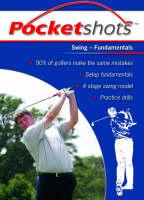 Swing: Fundamentals - Pocketshots S. (Paperback)