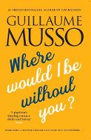Where Would I be Without You? (Paperback)