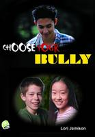 Choose Your Bully - High Interest Primary Series (Paperback)