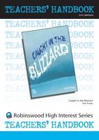 Caught in the Blizzard - High Interest Teenage - Teachers' Handbooks (Spiral bound)