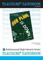 Our Plane is Down - High Interest Teenage - Teachers' Handbooks (Spiral bound)