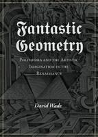 Fantastic Geometry (Paperback)