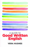 A Guide to Good Written English (Paperback)