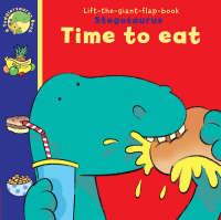 Time to Eat - Toddlersaurus No. 2 (Paperback)