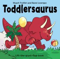 Toddlersaurus (Hardback)