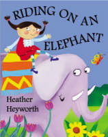 Riding on an Elephant (Paperback)