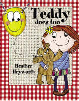 Teddy Does Too (Paperback)