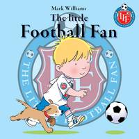 The Little Football Fan - The Little Fan 5 (Paperback)