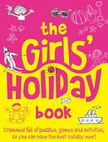 The Girls' Holiday Book (Paperback)