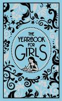 The Yearbook for Girls (Hardback)
