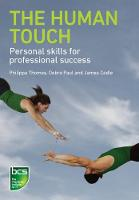 The Human Touch: Personal skills for professional success (Paperback)