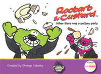 Roobarb and Custard: When There Was a Pottery Party (Paperback)