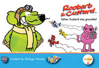 When Custard Was Grounded - Roobarb & Custard Pocket Reads (Paperback)