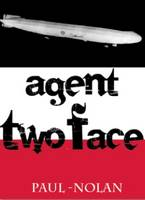 Agent Two Face (Paperback)