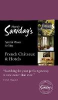 French Chateaux & Hotels - Alastair Sawday's Special Places to Stay (Paperback)