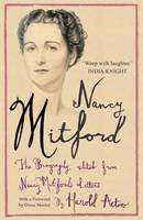 Nancy Mitford: The Autobiography Edited from Nancy Mitford's Letters (Paperback)