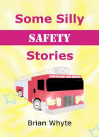 Some Silly Safety Stories (Paperback)
