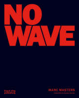 No Wave (Paperback)