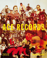Ace Records: Labels Unlimited (Paperback)