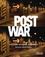 Postwar: the Films of Daniel Eisenberg (Paperback)