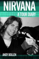 On The Road With Nirvana - A Tour Diary (Paperback)